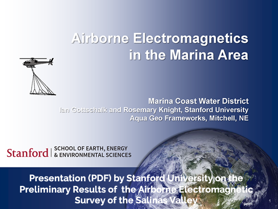 Presentation (PDF) by Stanford University on the Preliminary Results of the Airborne Electromagnetic Survey of the Salinas Valley